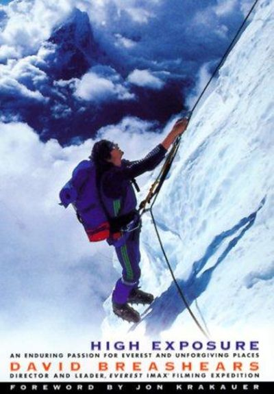 Image for High Exposure: An Enduring Passion for Everest and Unforgiving Places (SIGNED)