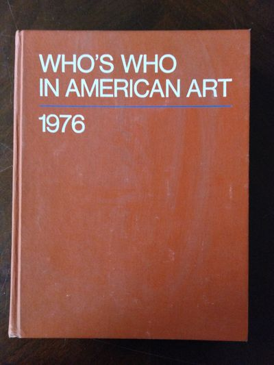 Image for Who's Who In American Art 1976