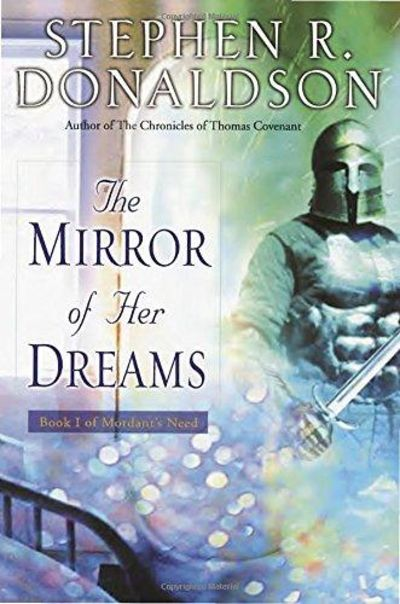 Image for The Mirror Of Her Dreams (Mordant's Need, Book 1)