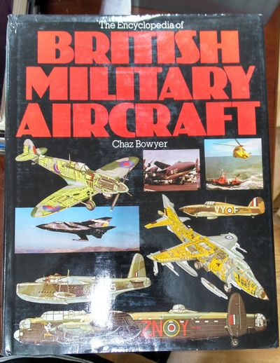 Image for Encyclopedia Of British Military Aircraft