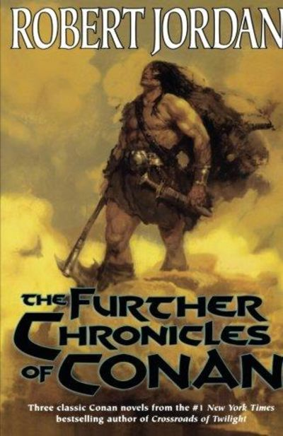 Image for The Further Chronicles Of Conan