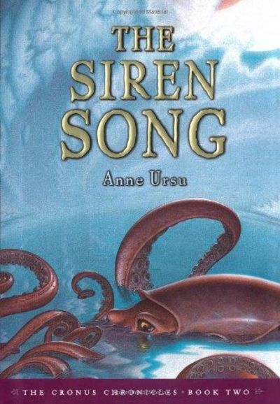 Image for The Siren Song (Cronus Chronicles, Book Two)