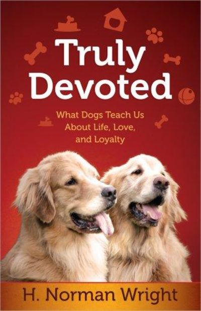 Image for Truly Devoted: What Dogs Teach Us About Life, Love, And Loyalty