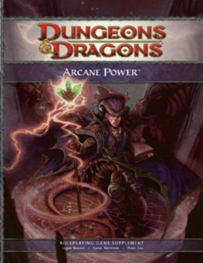 Image for Arcane Power: Options for Bards, Sorverers, Swordmages, Warlocks, and Wizards (Dungeons & Dragons)
