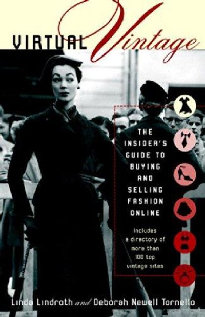 Image for Virtual Vintage: The Insider's Guide To Buying And Selling Fashion Online