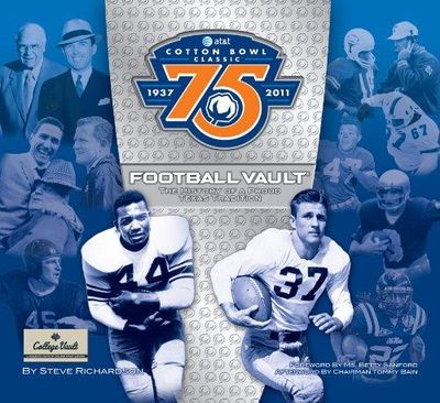 Image for AT&T Cotton Bowl Classic Football Vault: The History of a Proud Texas Tradition