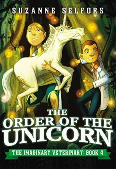 Image for The Order of the Unicorn (The Imaginary Veterinary)