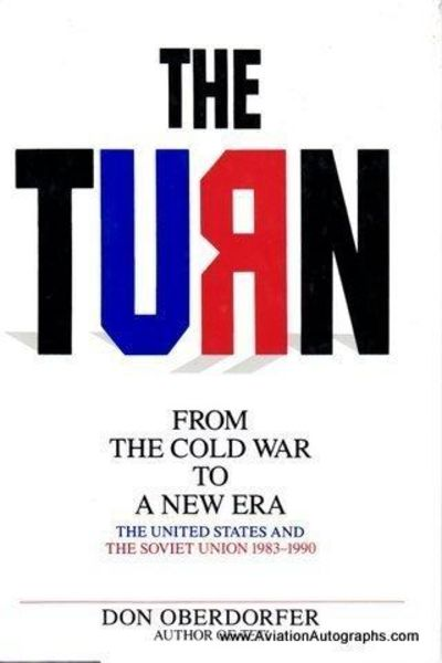 Image for The Turn: From The Cold War To A New Era : The United States And The Soviet Union, 1983-1990