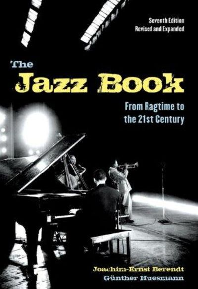Image for The Jazz Book From Ragtime to the 21st Century