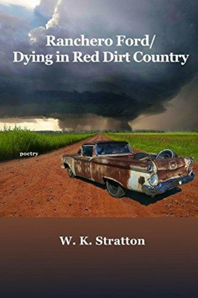 Image for Ranchero Ford/Dying in Red Dirt Country
