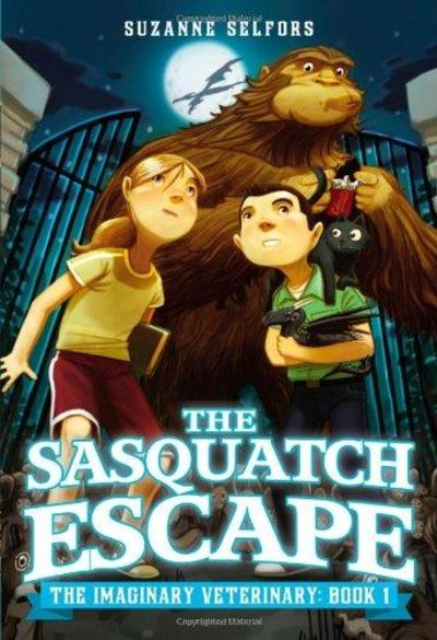 Image for The Sasquatch Escape (The Imaginary Veterinary) Book 1