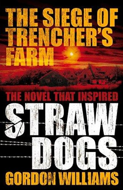 Image for The Siege of Trencher's Farm - Straw Dogs