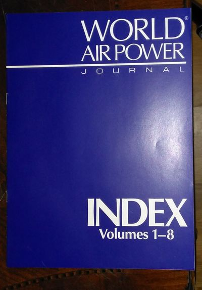 Image for World Air Power Journal, Index to Volumes 1 - 8