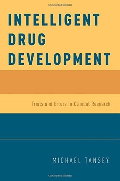 Image for Intelligent Drug Development: Trials and Errors in Clinical Research