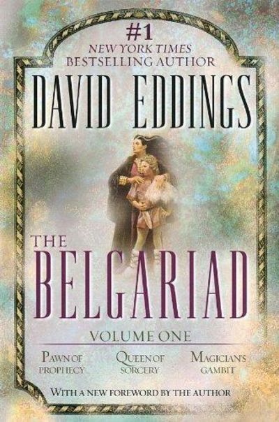 Image for The Belgariad, Volume 1 (Books 1, 2, & 3): Pawn of Prophecy, Queen of Sorcery, and Magician's Gambit
