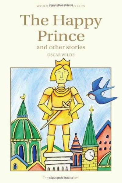Image for The Happy Prince & other stories (Wordsworth Children's Classics)