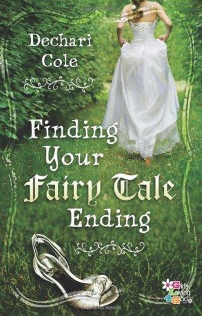 Image for Finding Your Fairy Tale Ending (Girls Living 4 God)