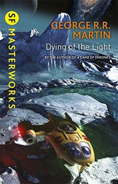 Image for Dying of the Light (S.F. Masterworks)