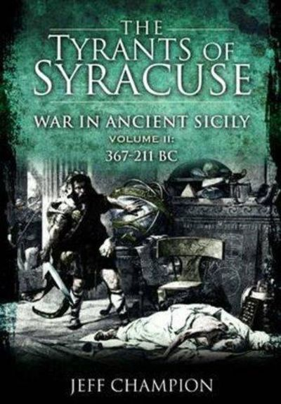 Image for The Tyrants of Syracuse - Vol. Ii, 367-211 Bc