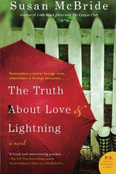 Image for The Truth About Love And Lightning: A Novel