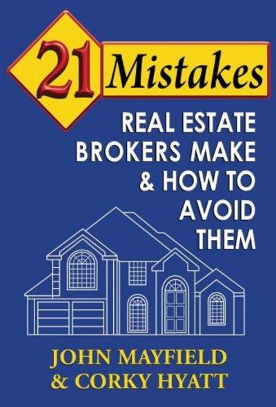 Image for 21 Mistakes Real Estate Brokers Make & How to Avoid Them