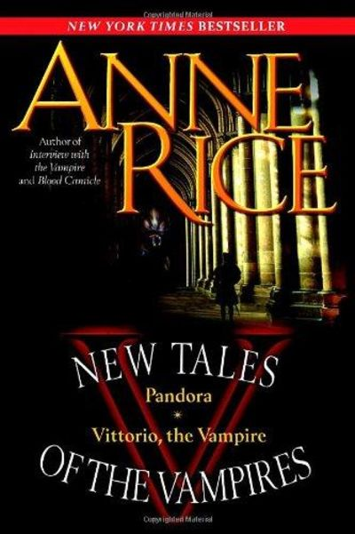 Image for New Tales Of The Vampires: Includes Pandora And Vittorio The Vampire
