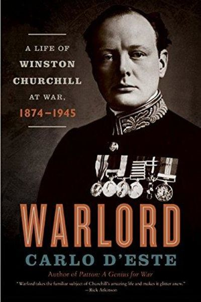Image for Warlord: A Life Of Winston Churchill At War, 1874-1945