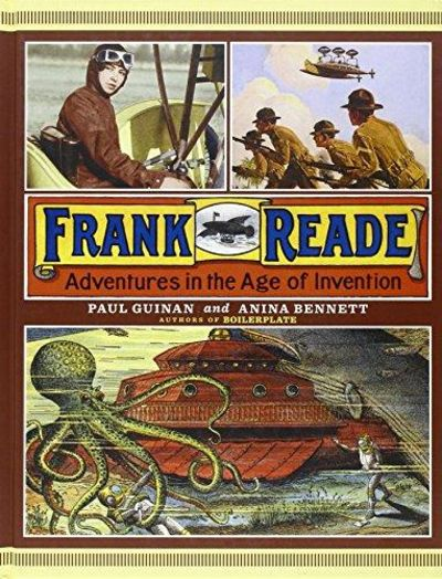 Image for Frank Reade: Adventures In The Age Of Invention