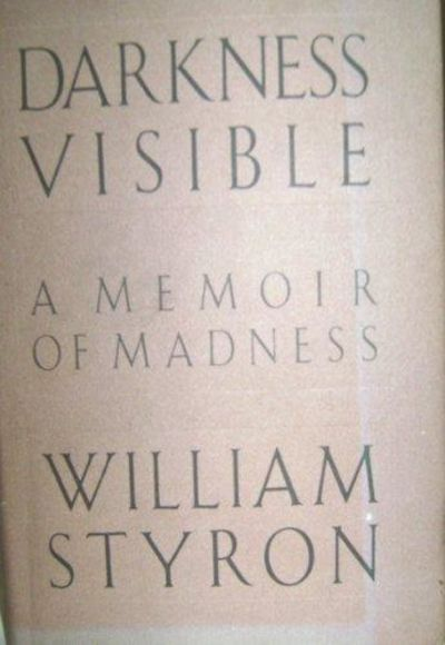 Image for Darkness Visible: A Memoir Of Madness
