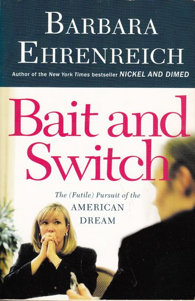 Image for Bait And Switch: The (Futile) Pursuit of the American Dream