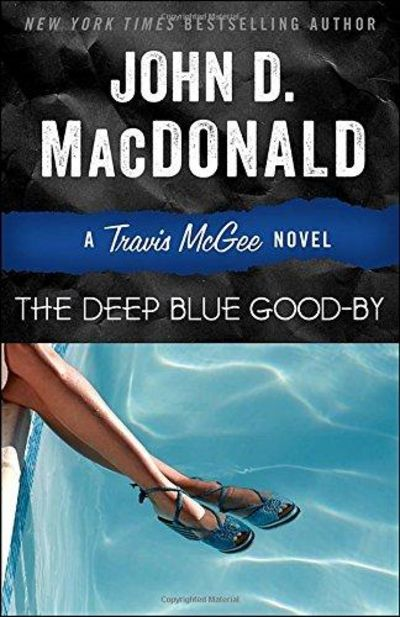 Image for The Deep Blue Good-by: A Travis McGee Novel