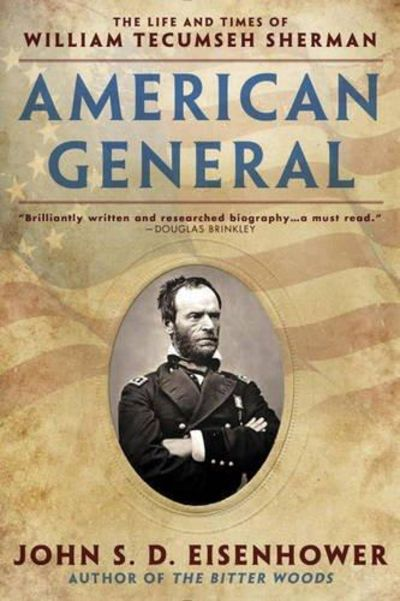 Image for American General: The Life and Times of William Tecumseh Sherman