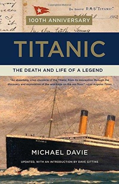 Image for Titanic: The Death And Life Of A Legend (Vintage)
