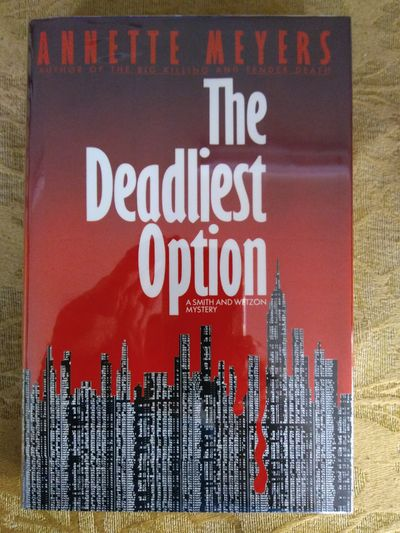 Image for The Deadliest Option (Smith And Wetzon Mystery) (SIGNED)