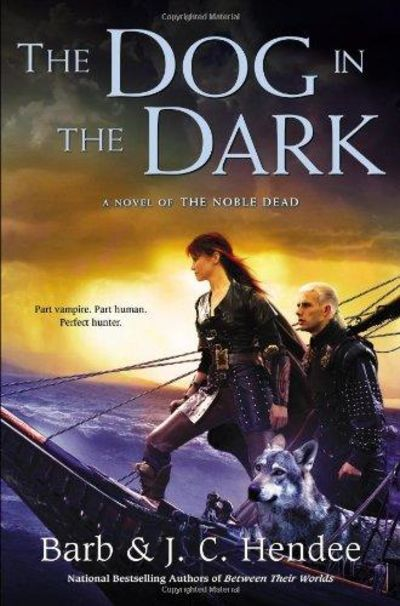 Image for The Dog in the Dark : A Novel of the Noble Dead