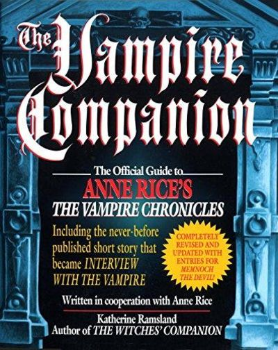 Image for The Vampire Companion: The Official Guide to Anne Rice's The Vampire Chronicles