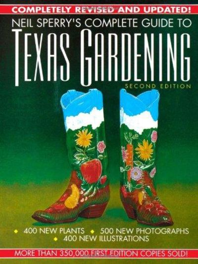 Image for Neil Sperry's Complete Guide To Texas Gardening