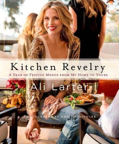 Image for Kitchen Revelry: A Year Of Festive Menus From My Home To Yours