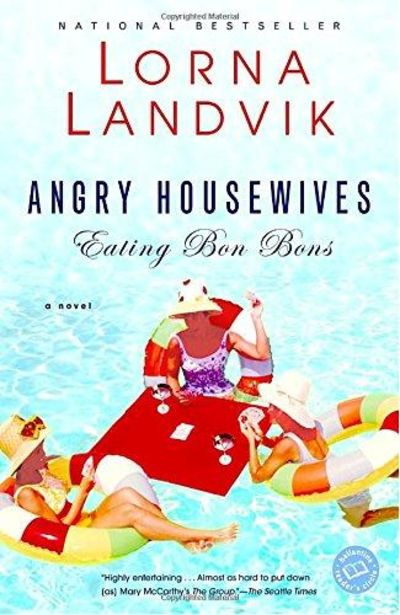 Image for Angry Housewives Eating Bon Bons (Ballantine Reader's Circle)
