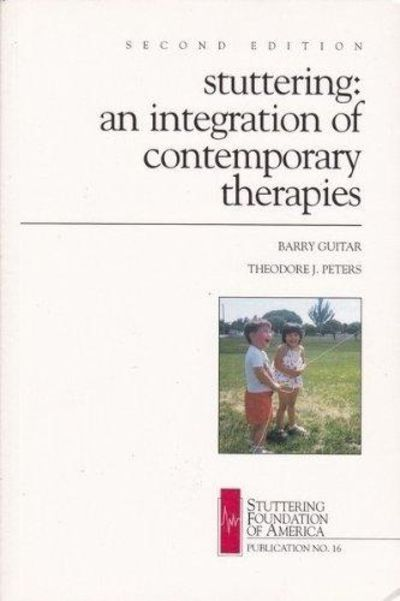 Image for Stuttering: An Integration of Contemporary Therapies (Publication #16)