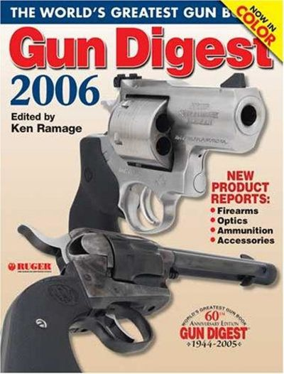 Image for Gun Digest 2006 The World's Greatest Gun Book