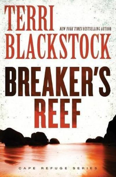 Image for Breaker's Reef (Cape Refuge Series, Book 4)