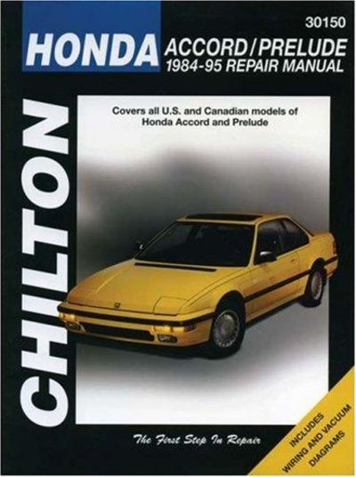 Image for Honda Accord And Prelude, 1984-95 (Chilton's Total Car Care Repair Manual)
