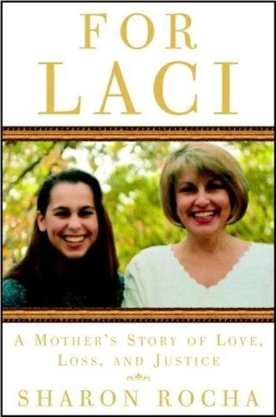 Image for For Laci: A Mother's Story of Love, Loss, and Justice