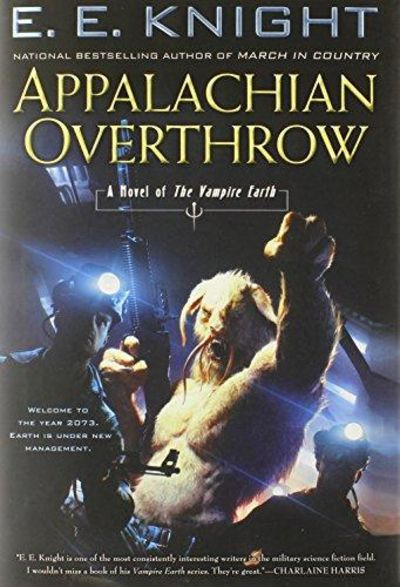 Image for Appalachian Overthrow: A Novel Of The Vampire Earth