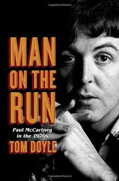 Image for Man On The Run: Paul McCartney In The 1970s