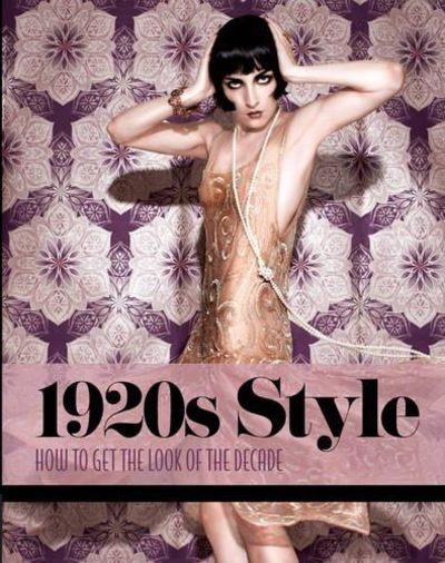 Image for 1920s Style: How to Get the Look of the Decade