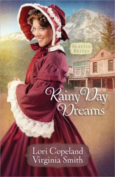 Image for Rainy Day Dreams (Seattle Brides, Book 2)
