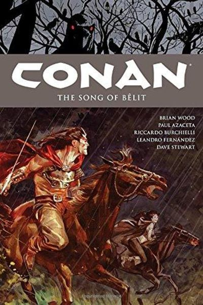 Image for Conan Volume 16: The Song of Belit (Conan the Barbarian)