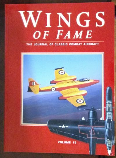 Image for Wings Of Fame, The Journal Of Classic Combat Aircraft - Vol. 15